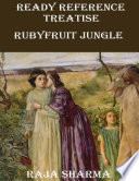 Ready Reference Treatise: Rubyfruit Jungle
