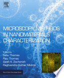 Microscopy Methods in Nanomaterials Characterization