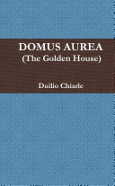DOMUS AUREA (The Golden House)