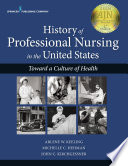 History Of Professional Nursing In The United States Book