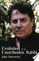Evolution Of An Unorthodox Rabbi