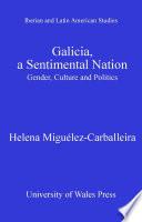 Galicia A Sentimental Nation