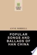 Popular Songs and Ballads of Han China