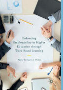 Enhancing Employability in Higher Education Through Work Based Learning