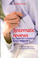 Systematic reviews to support evidence based medicine  2nd edition