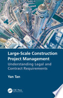 Large Scale Construction Project Management