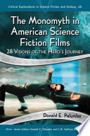 The Monomyth in American Science Fiction Films