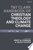 T T Clark Handbook of Christian Theology and Climate Change