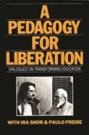 A Pedagogy for Liberation