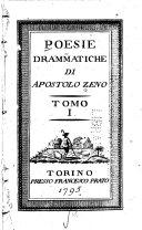 Poesie drammatiche di Apostolo Zeno