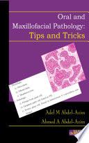 Oral and Maxillofacial Pathology   Tips and Tricks Book
