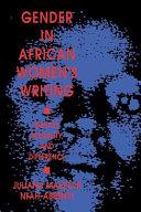 Gender in African Women s Writing