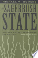 The sagebrush state nevadas history government and politics michael wayne bowers fandeluxe Image collections