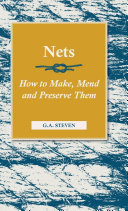 Nets   How to Make  Mend and Preserve Them