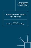 Wallace Stevens across the Atlantic