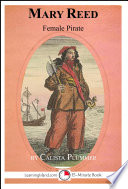 Mary Reed: Female Pirate