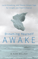 Dreaming Yourself Awake
