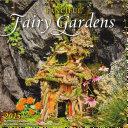 Fanciful Fairy Gardens 2015