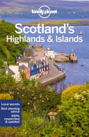 Lonely Planet Scotland's Highlands and Islands by Lonely Planet