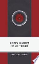 A Critical Companion to Stanley Kubrick