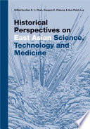 Historical Perspectives on East Asian Science  Technology  and Medicine Book