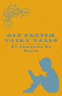 Old French Fairy Tales [Pdf/ePub] eBook