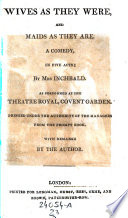 Such Things Are  A Play  In 5 Actes  Every One Has His Fault  A Comedy  In 5 Acts     From The German Of  August  Kotzebue