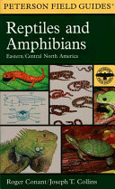A Field Guide to Reptiles & Amphibians: Eastern and Central North ...