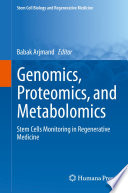 Genomics  Proteomics  and Metabolomics