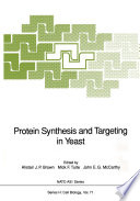 Protein Synthesis and Targeting in Yeast Book