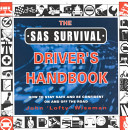 The SAS Survival Driver s Handbook Book