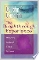 The Breakthrough Experience Book