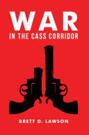 War in the Cass Corridor