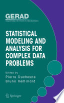 Statistical Modeling and Analysis for Complex Data Problems Book