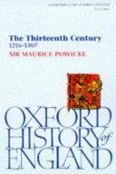 The thirteenth century, 1216-1307
