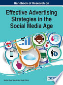 Handbook of Research on Effective Advertising Strategies in the Social Media Age Book