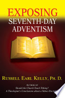 EXPOSING SEVENTH DAY ADVENTISM