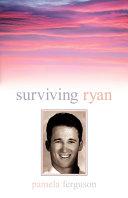 Surviving Ryan