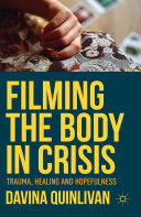 Pdf Filming the Body in Crisis Telecharger