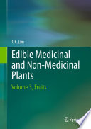 """Edible Medicinal And Non Medicinal Plants: Volume 3, Fruits"" by Lim T. K."