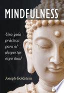 Mindfulness  : Una guía para el despertar espiritual