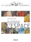 50 exercices pour peindre l'espace