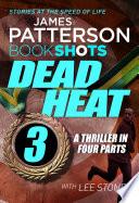 Dead Heat     Part 3 Book