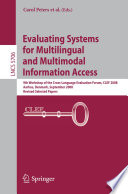 Evaluating Systems for Multilingual and Multimodal Information Access