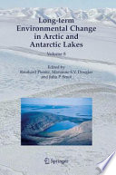 Long Term Environmental Change In Arctic And Antarctic Lakes Book PDF