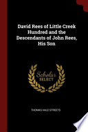 David Rees of Little Creek Hundred and the Descendants of John Rees, His Son