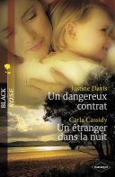 Pdf Un dangereux contrat - Un étranger dans la nuit (Harlequin Black Rose) Telecharger