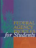 Federal Agency Profiles for Students