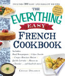 The Everything Easy French Cookbook Book PDF