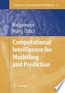 Computational Intelligence for Modelling and Prediction Book